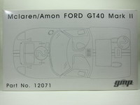Mclaren/Amon FORD GT40 Mark II  gmp  12071  1/12 3